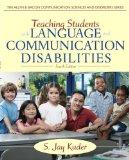 Teaching Students with Language and Communication Disabilities (4th Edition) (The Allyn & Ba...
