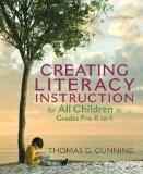 Creating Literacy Instruction for All Children in Grades Pre-K to 4 (2nd Edition) (Books by ...