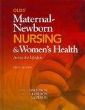 Olds' Maternal-Newborn Nursing & Women's Health Across the Lifespan with Student Workbook,an...
