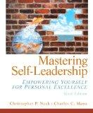 Mastering Self Leadership: Empowering Yourself for Personal Excellence (6th Edition)