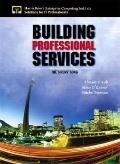 Building Professional Services : The Sirens' Song