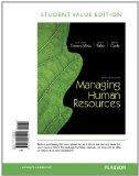 Managing Human Resources, Student Value Edition (7th Edition)