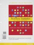 Business Statistics: A First Course, Student Value Edition (6th Edition)