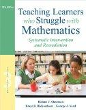 Teaching Learners who Struggle with Mathematics: Systematic Intervention and Remediation (3r...