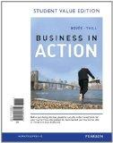 Business in Action, Student Value Edition (6th Edition)