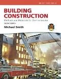 Building Construction : Methods and Materials for the Fire Science and Resource Central Fire...