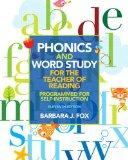 Phonics and Word Study for the Teacher of Reading: Programmed for Self-Instruction (11th Edi...
