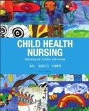 Child Health Nursing (3rd Edition)