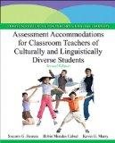 Assessment Accommodations for Classroom Teachers of Culturally and Linguistically Diverse St...