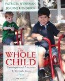 The Whole Child: Developmental Education for the Early Years (10th Edition)