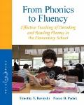 From Phonics to Fluency : Effective Teaching of Decoding and Reading Fluency in the Elementa...
