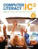 Computer Literacy for IC3 Unit 2: Using Productivity Software