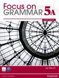 Focus on Grammar 5A (Split) Student Book & Focus on Grammar 5A WB (4th Edition)