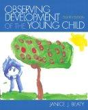 Observing Development of the Young Child (8th Edition)