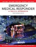 Emergency Medical Responder: A Skills Approach, Fourth Canadian Edition (4th Edition)