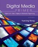 Digital Media Primer (2nd Edition)