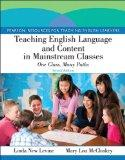 Teaching English Language and Content in Mainstream Classes: One Class, Many Paths Plus MyEd...