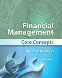 Financial Management: Core Concepts Plus MyFinanceLab with Pearson eText -- Access Card Pack...