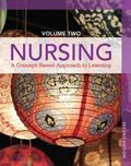 Nursing: A Concept-Based Approach to Learning, Volume II (2nd Edition)