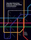 Integrated Advertising, Promotion, and Marketing Communications, Canadian Edition with Compa...