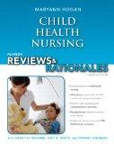 Pearson Reviews & Rationales: Child Health Nursing with Nursing Reviews & Rationales (3rd Ed...