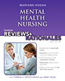 Pearson Reviews & Rationales: Mental Health Nursing with Nursing Reviews & Rationales (3rd E...