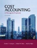 Cost Accounting Plus NEW MyAccountingLab with Pearson eText -- Access Card Package (14th Edi...