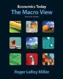 Economics Today: The Macro View plus NEW MyEconLab with Pearson eText (1-semester access)-- ...