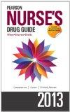 Pearson Nurse's Drug Guide 2013 (Pearson Nurse's Drug Guide (Nurse Edition))