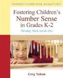 Fostering Children's Number Sense in Grades K-2: Turning Math Inside Out (New 2013 Curriculu...
