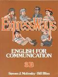 Expressways English for Communication 3B