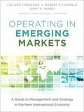 Operating in Emerging Markets : A Guide to Management and Strategy in the New International ...