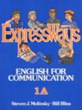 Expressways English for Communication, 1A