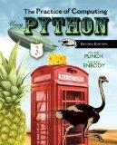 The Practice of Computing Using Python plus MyProgrammingLab with Pearson eText -- Access Ca...