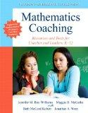 Mathematics Coaching: Resources and Tools for Coaches and Leaders, K-12 (New 2013 Curriculum...