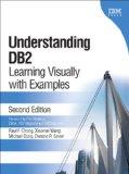 Understanding DB2 (paperback): Learning Visually with Examples (2nd Edition) (IBM Press)
