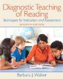 Diagnostic Teaching of Reading: Techniques for Instruction and Assessment Plus MyEducationLa...