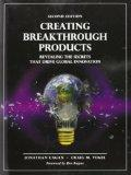 Creating Breakthrough Products: Revealing the Secrets that Drive Global Innovation (2nd Edit...