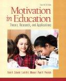 Motivation in Education: Theory, Research, and Applications (4th Edition)