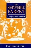 Responsible Parent : A Study in Divorce Mediation