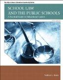 School Law and the Public Schools: A Practical Guide for Educational Leaders Plus MyEdLeader...