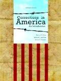 Corrections in America: An Introduction Plus NEW MyCJLab with Pearson eText -- Access Card P...