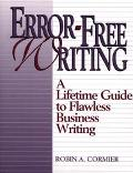 Error-Free Writing: A Lifetime Guide to Flawless Business Writing - Robin A. Cormier - Paper...