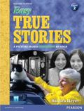 Easy True Stories: A Picture-Based Beginning Reader (Level 2) (2nd Edition) (Easy True Stori...
