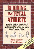 Building the Total Athlete
