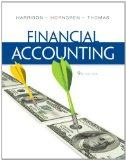 Financial Accounting Plus NEW MyAccountingLab with Pearson eText -- Access Card Package (9th...