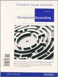 Introduction to Management Accounting, Student Value Edition (16th Edition)
