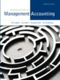 Introduction to Management Accounting Plus NEW MyAccountingLab with Pearson eText -- Access ...