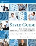 Style Guide : For Business and Technical Communication