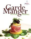 Garde Manger: Cold Kitchen Fundamentals Plus 2012 MyCulinaryLab with Pearson eText -- Access...